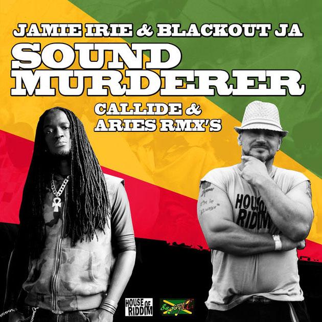 Jamie Irie & Blackout JA Sound Murderer
