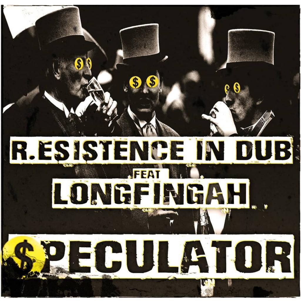 R.Esistence in Dub feat. Longfingah - Speculator
