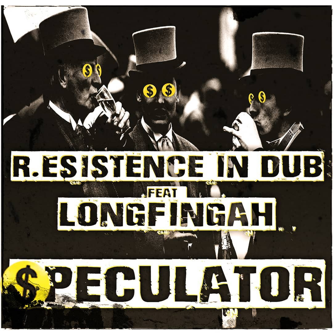 R.Esistence in Dub feat. Longfingah - Speculator